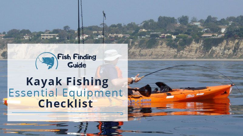 Essential equipment checklist for kayak fishing fish for Kayak fishing gear list